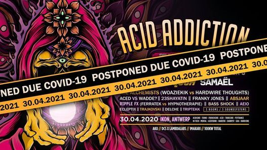 Acid Addiction - The Illusion Paradox 2021, 30 May | Online Event | AllEvents.in