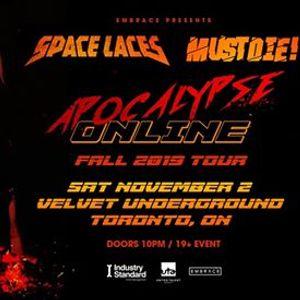 Space Laces & MUST DIE - Apocalypse Online Tour at The Velvet