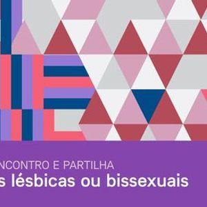 Grupo de Encontro e Partilha de Mulheres Lsbicas ou Bissexuais