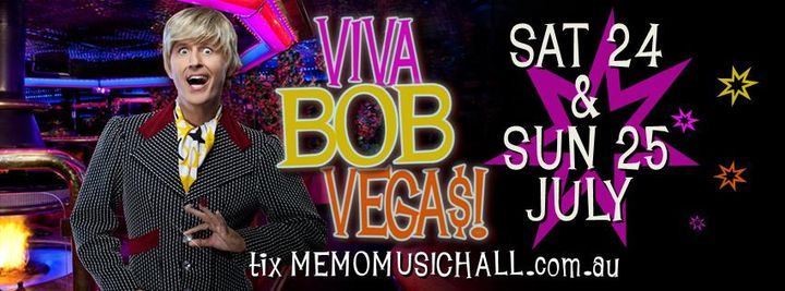 VIVA BOB VEGAS! Sunday Matinee  Show, 30 May | Event in Hawthorn | AllEvents.in