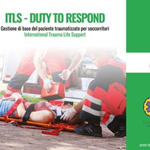 ITLS - Duty to Respond (International Trauma Life Support)