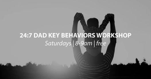 24:7 Dad Key Behaviors Workshop | Online Event | AllEvents.in