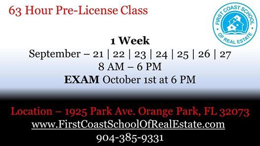 63 Hour Pre License Class at First Coast School of Real