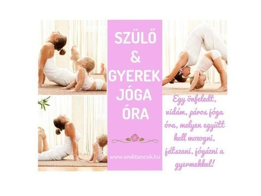 Szülő-Gyermek Jóga óra, 21 November | Event in Szeged | AllEvents.in
