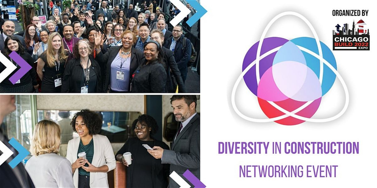 Diversity in Construction (Co-hosted with Chicago Build 2022), 31 March   Event in Chicago   AllEvents.in