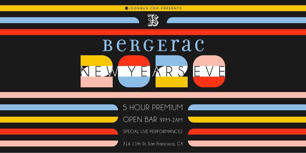 Bergerac New Years Eve Party 2021 at Bergerac, San Francisco