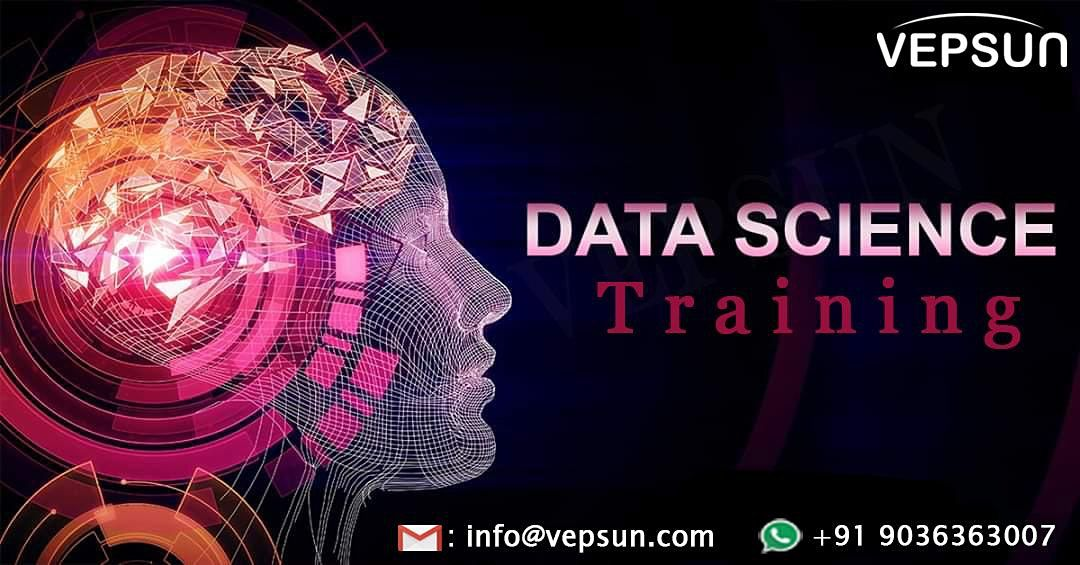 Data science online training At Vepsun Technologies ( Weekend live classes)