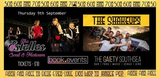 THE ESTELLES AND THE SHAKEUPS at The Gaiety Southsea, South Parade Pier, 9 September | Event in Fareham | AllEvents.in
