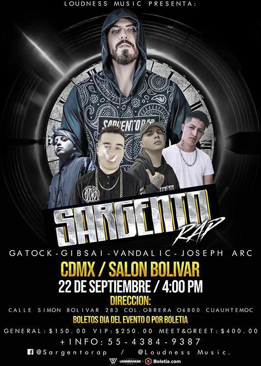 Sargento Rap En Ciudad De Mexico 22 Sep 400pm Invitados