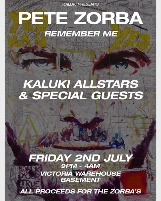 Kaluki Presents : Pete Zorba, Remember Me, 2 July | Event in Manchester | AllEvents.in