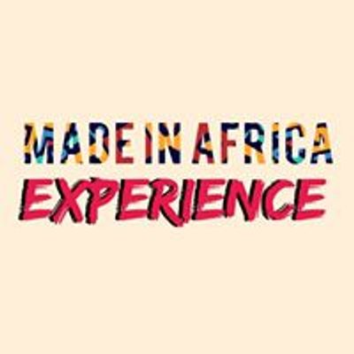 The Made In Africa Experience