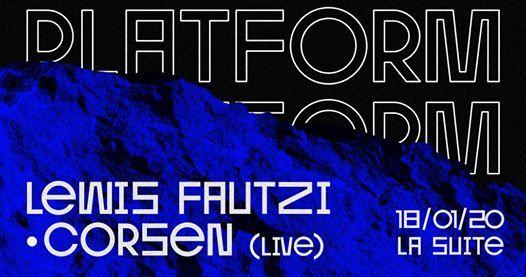 Platform  w Lewis Fautzi Corsen (live)