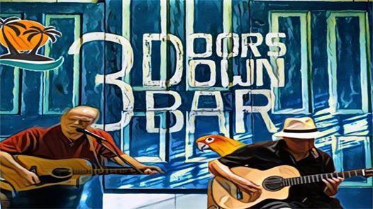 Raul Saenz & Bill Evans Live Music at 3 Doors Down Bar