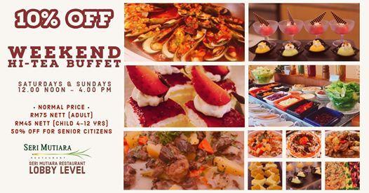 10% Off Weekend Hi-Tea Buffet