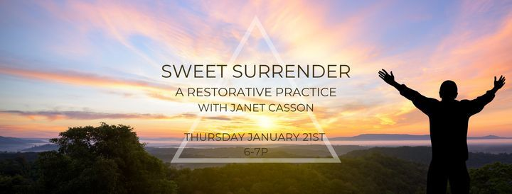 Sweet Surrender - A Restorative Practice, 21 January | Event in Des Moines | AllEvents.in