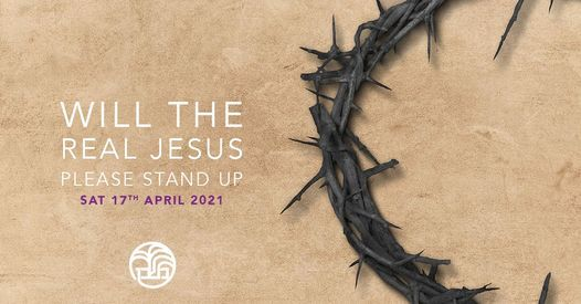 Will The Real Jesus Please Stand Up!, 17 April | Event in Stratford-upon-Avon | AllEvents.in