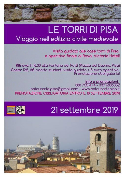 Le Torri Di Pisa Visita Guidata Con Aperitivo In Terrazza