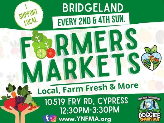 Bridgeland Farmers Market & More, 9 May | Event in Cypress | AllEvents.in