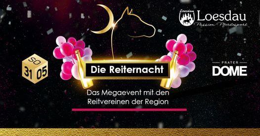 Die Reiternacht - Das Megaevent in Wien, 28 May | Event in Vienna | AllEvents.in