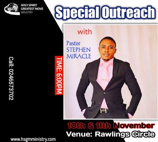 Healing Outreach with Pastor Stephen Miracle, 10 November | Event in Accra | AllEvents.in