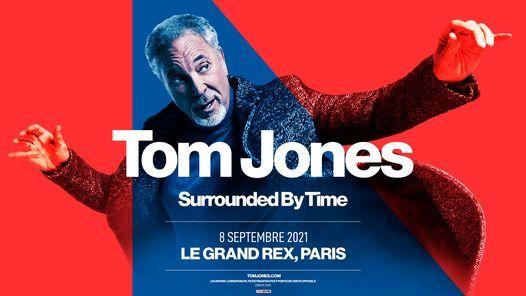 Tom Jones | Le Grand Rex, Paris, 8 September | Event in Paris | AllEvents.in
