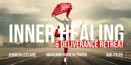 Inner Healing & Deliverance Retreat with Jennifer LeClaire