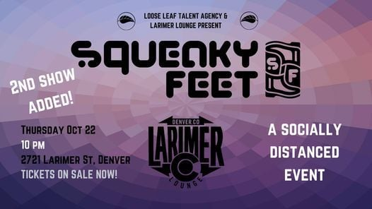 Squeaky Feet -- Late Show, 22 October | Event in Denver | AllEvents.in