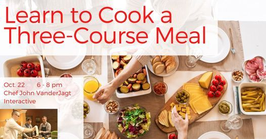 Learn to Cook a Three-Course Meal: Interactive Cooking Class | Event in Holland | AllEvents.in
