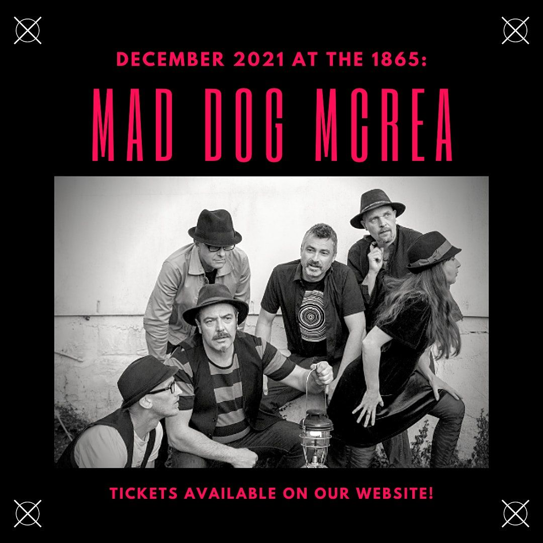 MAD DOG MCREA   The 1865, 4 December   Event in Southampton   AllEvents.in