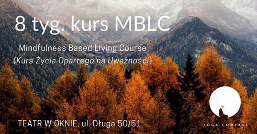 8 tyg. kurs mindfulness (MBLC) w Teatrze w Oknie.