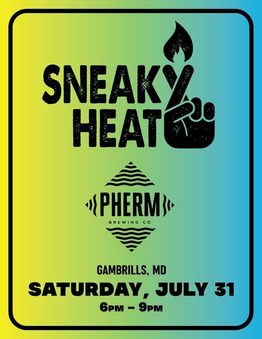 Sneaky Heat LIVE at Pherm Brewing | Event in Gambrills | AllEvents.in