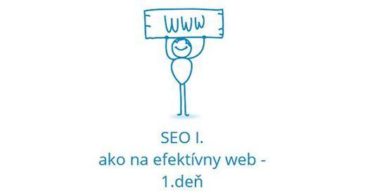 Webyseminr SEO I. - Ako na efektvny web