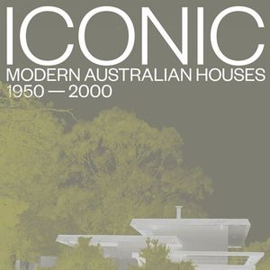 Karen McCartnety Iconic Modern Australian Houses Book Launch