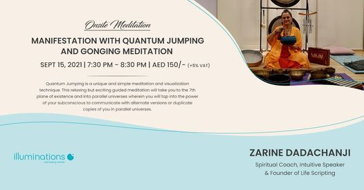 Onsite Meditation: Manifestation With Quantum Jumping And Gonging Meditation With Zarine | Event in Dubai