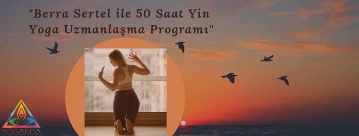 Berra Sertel ile 50 Saatlik Yin Yoga Uzmanlama Program