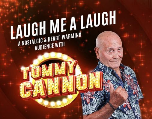 Tommy Cannon's Laugh Me A Laugh, 9 October   Event in Romford   AllEvents.in