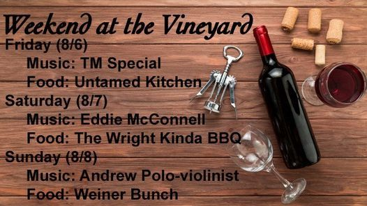 WEEKEND AT THE VINEYARD, 6 August   Event in Brooksville   AllEvents.in