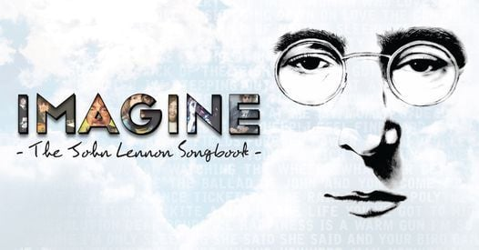 Imagine- The John Lennon Songbook, 30 September | Event in Peterborough | AllEvents.in
