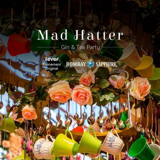 Mad Hatter : Gin & Tea Party du Chapelier Fou à Marseille, 4 February | Event in Marseille | AllEvents.in