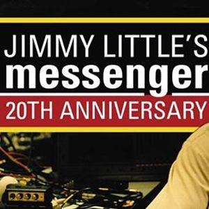 Jimmy Littles Messenger 20th