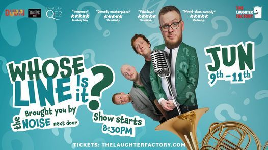 Whose Line Is It? brought to you by The Noise Next Door 04   Event in Abu Dhabi   AllEvents.in