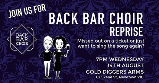 Back Bar Choir- 14 August at Gold Diggers Arms, Geelong