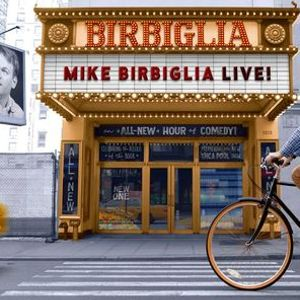 Mike Birbiglia Live