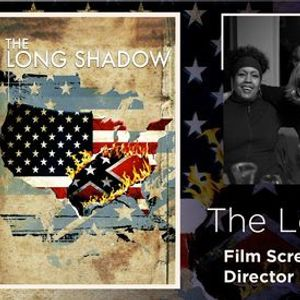 The Long Shadow Discussion and Q&A with Director Frances Causey