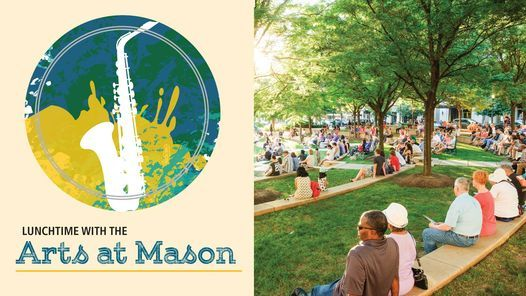 """Lunchtime with the Arts at Mason """"Darden Purcell and Mason Jazz"""", 7 October 