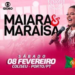 Maiara & Maraisa ( Porto  Portugal