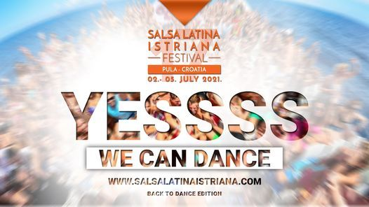 17.Salsa Latina Istriana Festival 2021 & Free Workshops Official, 2 July | Event in Pula | AllEvents.in