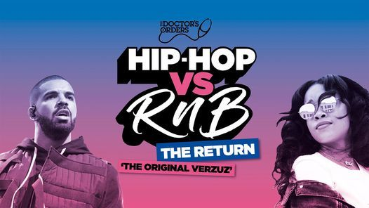 Hip-Hop vs RnB - THE RETURN!, 9 July | Event in London | AllEvents.in