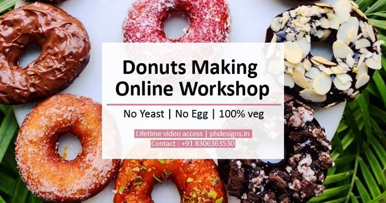 Donuts Making without yeast & Egg - Online workshop