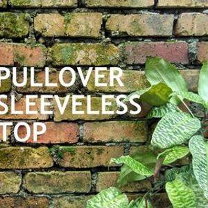 Pullover Sleeveless Top - Intermediate